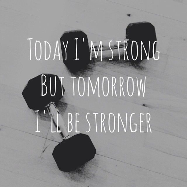 64183-today-im-strong-but-tomorrow-ill-be-stronger